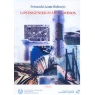 LOS INGENIEROS DE CAMINOS (2ª Edición)