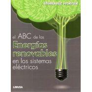 ABC DE LAS ENERGIAS RENOVABLES EN LOS SISTEMAS ELECTRICOS