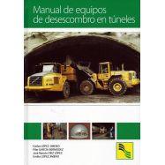 MANUAL DE EQUIPOS DE DESESCOMBRO EN TUNELES