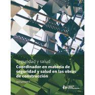 COORDINADOR EN MATERIA DE SEGURIDAD Y SALUD EN LAS OBRAS DE CONSTRUCCION