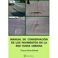 MANUAL DE CONSERVACION DE LOS PAVIMENTOS EN LA RED VIARIA URBANA
