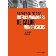 DISEÑO Y CALCULO DE INTERCAMBIADORES DE CALOR MONOFASICOS