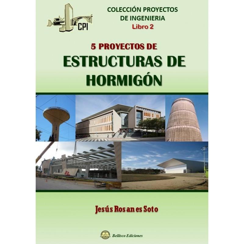 Libro proyectos de ingenier a libro 2 5 proyectos de - Precios de estructuras de hormigon ...