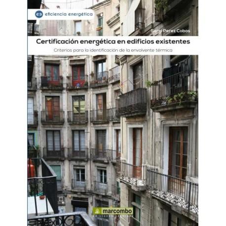CERTIFICACION ENERGETICA EN EDIFICIOS EXISTENTES. Criterios para la identificación de la envolvente térmica
