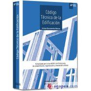 CODIGO TECNICO DE LA EDIFICACION - 4ª Edición (Actualizado por la ley 8/2013 del 26 de junio de rehabilitación, regeneración y r