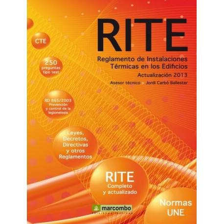 RITE. Reglamento de Instalaciones Térmicas en Edificios (Actualizado al 2013)