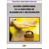GESTION EMPRESARIAL EN LA INDUSTRIA DE ALOJAMIENTO Y RESTAURACION