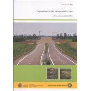 FRAGMENTACION DEL PAISAJE EN EUROPA, Agencia Europea del Medio Ambiente