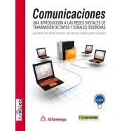 COMUNICACIONES. Una Introducción a las Redes Digitales de Transmisión de Datos y Señales Isócronas