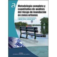 METODOLOGIA COMPLETA Y CUANTITATIVA DE ANALISIS DEL RIESGO DE INUNDACION EN ZONAS URBANAS