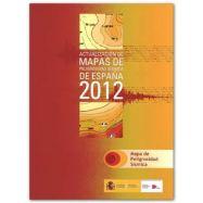 ACTUALIZACION DE MAPAS DE PELIGROSIDAD SISMICA EN ESPAÑA 2012. Mapa de Peligrosidad Sísmica