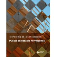 TECNOLOGIA DE LA CONSTRUCCION. PUESTA EN OBRA DE HORMIGONES
