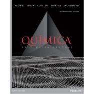 QUIMICA. La Ciencia Central - 12ª Edición