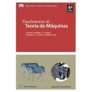 FUNDAMENTOS DE TEORIA DE MAQUINAS - 4ª Edición revisada y ampliada