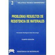 PROBLEMAS RESUELTOS DE RESISTENCIA DE MATERIALES - 4ª Edición