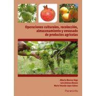 OPERACIONES CULTURALES, RECOLECCION Y ENVASADO DE PRODUCTOS AGRICOLAS