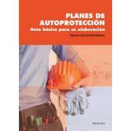 PLANES DE AUTOPROTECCION. Guía básica para su elaboración