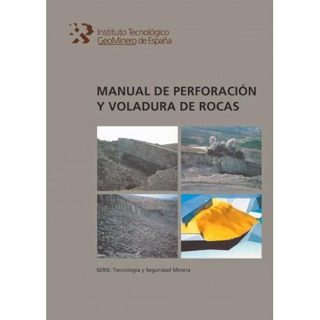 MANUAL DE PERFORACION Y VOLADURA DE ROCAS