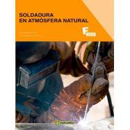 SOLDADURA EN ATMOSFERA NATURAL