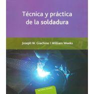 TECNICA Y PRACTICA DE LA SOLDADURA
