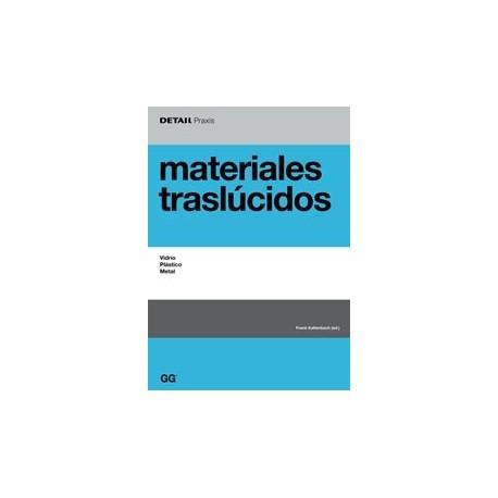 MATERIALES TRASLUCIDOS. Vidrio, plástico, metal