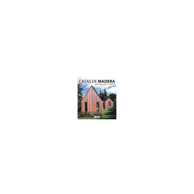 Libro casas de madera innovaci n y dise o libros for Diseno de casas online