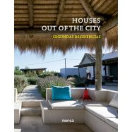 HOUSES OUT OF THE CUTY - SEGUNDAS RESIDENCIAS