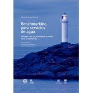 BENCHMARKING PARA SERVICIOS DE AGUA. Guiando a los prestadores de servicios hacia la Excelencia
