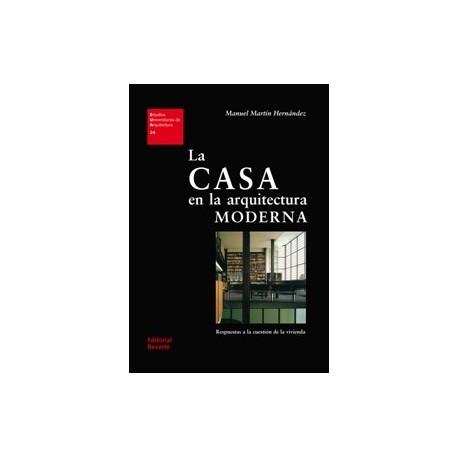 LA CASA EN LA ARQUITECTURA MODERNA