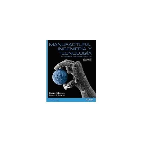 MANUFACTURA, INGENIERIA Y TECNOLOGIA - Vol. II