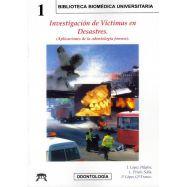 INVESTIGACION DE VICTIMAS EN DESASTRES (APlicaciones de la Odontología Forense)