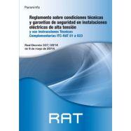RAT. Reg.sobre Condiciones Técnicas y garantias de seguridad  en Instalaciones Eléctricas de Alta Tensión y sus ITC (01 a 23)