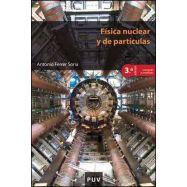FISICA NUCLEAR Y DE PARTICULAS - 3ª Edición