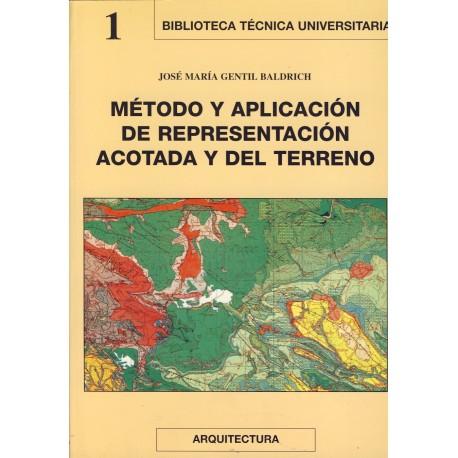 METODOS Y APLICACIONES DE REPRESENTACION ACOTADA Y DEL TERRENO