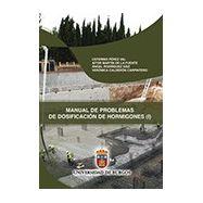 MANUAL DE PROBLEMAS DE DOSIFICACION DE HORMIGONES - Vol. 1