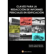 CLAVES PARA LA REDACCION DE INFORMES PERICIALES EN EDIFICACION