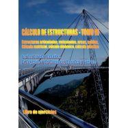 CALCULO DE ESTRUCTURAS - Tomo III - Libro de Ejercicios