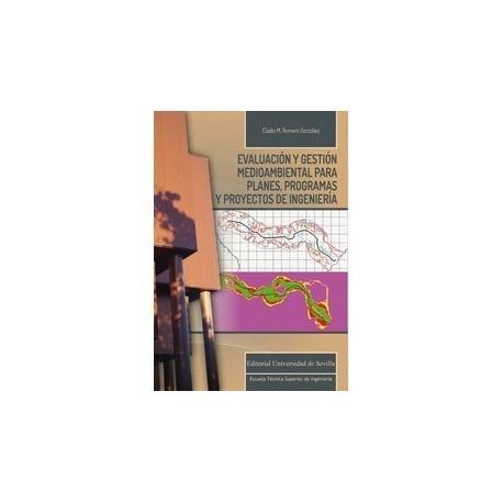 EVALUACION Y GESTION MEDIOAMBIENTAL PARA PLANES,PROGRAMAS Y PROYECTOS DE INGENIERIA