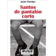 SANTOS DE PANTALON CORTO
