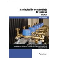 MANIPULACION Y ENSAMBLAJE DE TUBERIAS (UF0409)