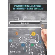 PROMOCION DE LA EMPRESA EN INTERNET Y REDES SOCIALES