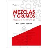 MEZCLAS Y GRUMOS, Problemas y Solkuciones