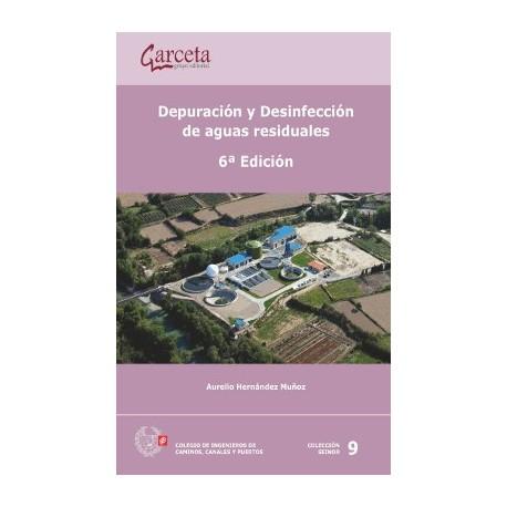 DEPURACION Y DESINFECCION DE AGUAS RESIDUALES - 6ª Edición
