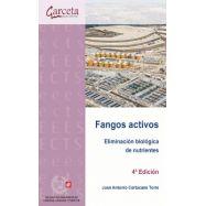 FANGOS ACTIVOS. Eliminación Biológica de Nutrientes- 4ª Edición