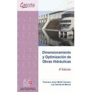 DIMENSIONAMIENTO Y OPTIMIZACION DE OBRAS HIDRAULICAS - 4ª Edición