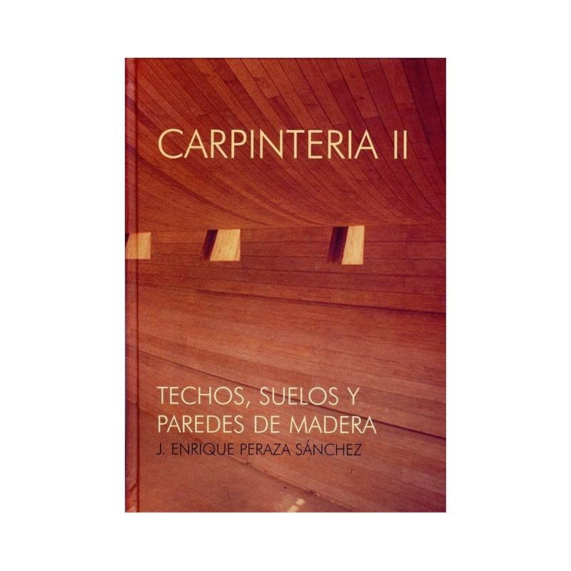 Libro carpinteria ii techos suelos y paredes de madera - Precio techo madera ...