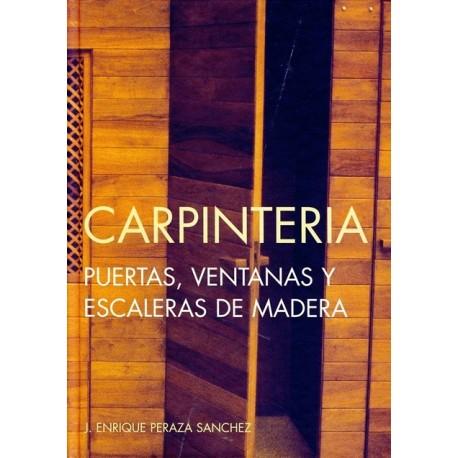 CARPINTERIA. Puertas, Ventanas y escaleras de madera