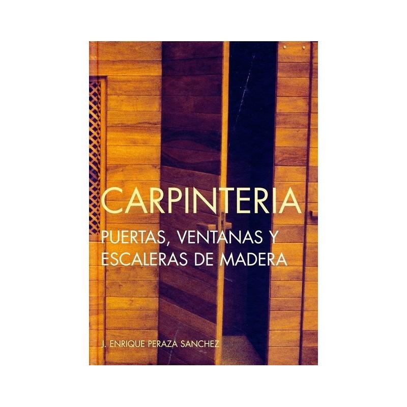 Libro carpinteria puertas ventanas y escaleras de madera for Ventanas de madera precios en rosario