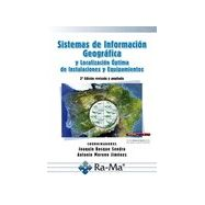 SISTEMAS DE INFORMACION GEOGRAFICA Y LOCALIZACION OPTIMA DE INSTALACIONES Y EQUIPAMIENTOS