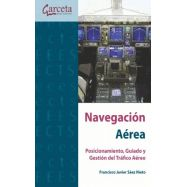 NAVEGACION AÉREA. Posicionamiento, Guiado y Gestión de Trñafico Aéreo